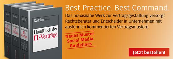 Redeker (Hrsg.), Handbuch der IT-Verträge. Jetzt bestellen!